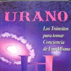 Libros de segunda mano: URANO - LOS TRÁNSITOS PARA TOMAR CONCIENCIA DE UNO MISMO. Lote 293938973