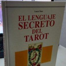 Libros de segunda mano: EL LENGUAJE SECRETO DEL TAROT - TUAN, LAURA. Lote 294949943