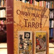 Libros de segunda mano: CURSO PRÁCTICO DE TAROT. JOAN BUNNING. Lote 295295478