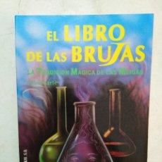 Libros de segunda mano: EL LIBRO DE LAS BRUJAS, LA TRADICIÓN MÁGICA DE LAS MEIGAS. Lote 295541403