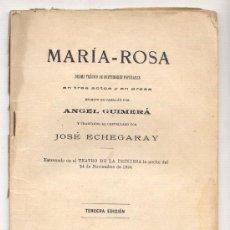 Libros de segunda mano: MARÍA-ROSA -ÁNGEL GUIMERÁ-TRADUCIDO POR ECHEGARAY.1914. TEATRO. ENVÍO: 2,50 € *.. Lote 26423833