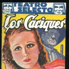 Libros de segunda mano: TEATRO SELECTO-NUM.44,SEPTIEMBRE 1941,EDITORIAL CISNE,LOS CACIQUES. Lote 8225515