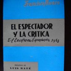 Libros de segunda mano: EL ESPECTADOR Y LA CRITICA,AÑO 1968,EL TEATRO EN ESPAÑA,. Lote 19570133