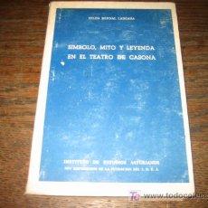 Libros de segunda mano: SIMBOLO, MITO , Y LEYENDA EN EL TEATRO DE CASONA . Lote 7691658