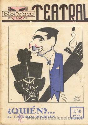 BIBLIOTECA TEATRAL Nº 5 QUIEN?... DE J. RAMOS MARTÍN (Libros de Segunda Mano (posteriores a 1936) - Literatura - Teatro)