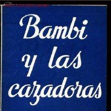 Libros de segunda mano: COLECCION TEATRO Nº557-BAMBI Y LAS CAZADORAS DE LUIS TEJEDOR Y ANGEL DE ANDRES,AÑO1967. Lote 8825636