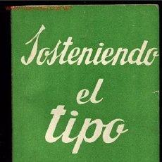 Libros de segunda mano: COLECCION TEATRO Nº374-SOSTENIENDO EL TIPO DE ALFONSO PASO,AÑO1963. Lote 8225568