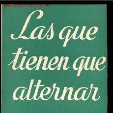 Libros de segunda mano: COLECCION TEATRO Nº603-LAS QUE TIENEN QUE ALTERNAR DE ALFONSO PASO ,AÑO1969. Lote 8825664