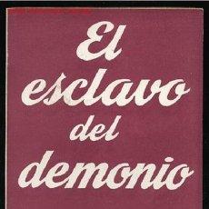 Libros de segunda mano: COLECCION TEATRO Nº270(EXTRA)-EL ESCLAVO DEL DEMONIO DE ANTONIO MIRA DE AMESCUA,AÑO1960. Lote 8668951