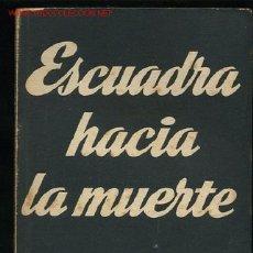 Libros de segunda mano: COLECCION TEATRO Nº77-ESCUADRA HACIA LA MUERTE DRAMA DE ALFONSO SASTRE,AÑO1964. Lote 8386815