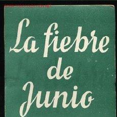 Libros de segunda mano: COLECCION TEATRO Nº469-LA FIEBRE DE JUNIO DE ALFONSO PASO,AÑO1965. Lote 87672322