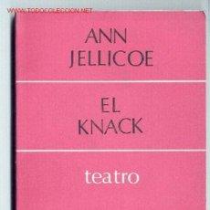 Libros de segunda mano: EL KNACK -ANN JELLICOE- (TEATRO) CUADERNOS PARA EL DIÁLOGO, 1968. ENVÍO: 1,30 € *.. Lote 26147875