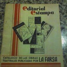 Libros de segunda mano: CATALOGO DE OBRAS TEATRALES PUBLICADAS POR LA FARSA - ESPAÑA - 1934. Lote 27204987