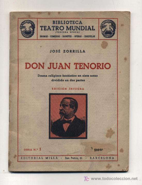 BIBLIOTECA TEATRO MUNDIAL. DON JUAN TENORIO POR JOSÉ ZORRILLA. EDIT.MILLÁ 1949 (Libros de Segunda Mano (posteriores a 1936) - Literatura - Teatro)