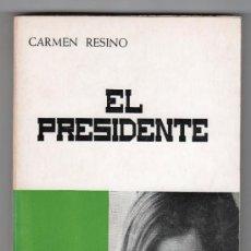Libros de segunda mano: COLECCION TEATRO DEL MUNDO VOLUMEN I. EL PRESIDENTE POR CARMEN RESINO. EDITORIAL QUEVEDO MADRID 1968. Lote 15271493