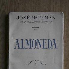 Libros de segunda mano: ALMONEDA. COMEDIA EN TRES ACTOS Y UN INTERMEDIO. PEMÁN (JOSÉ MARÍA). Lote 17834188