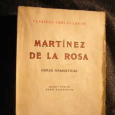 Libros de segunda mano: MARTINEZ DE LA ROSA: - OBRAS DRAMATICAS - (MADRID, ESPASA CALPE, 1964). Lote 27435863