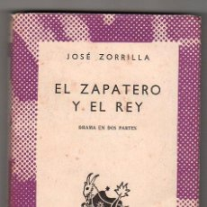 Libros de segunda mano: COLECCION AUSTRAL Nº 1339. EL ZAPATERO Y EL REY POR JOSE ZORRILLA. ESPASA CALPE MADRID 1964. Lote 17493942