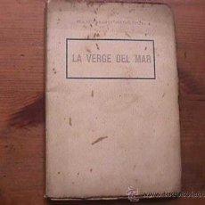 Libros de segunda mano: LA VERGE DEL MAR, SANTIAGO RUSIÑOL, LLIBRERIA ESPANYOLA, AÑOS 40 (CATALAN). Lote 18609631