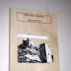 Libros de segunda mano: FARSA LLAMADA SALAMANTINA. BARTOLOMÉ PALAU. TEATRO DEL SIGLO DE ORO. EZPELETA AGUILAR (ED. CRÍTICA). Lote 24289532