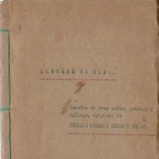 Libros de segunda mano: * ORIGINAL TEATRAL * LLEGARÁ UN DÍA… / CECILIO IGNACIO EGIDO Y EGIDO ( AÑOS 50 ?). Lote 25309860