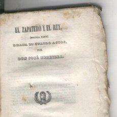 Libros de segunda mano: EL ZAPATERO Y EL REY. DRAMA EN CUATRO ACTOS. JOSE ZORRILLA. MADRID. AÑO 1842. REPILANDO.. Lote 20066732
