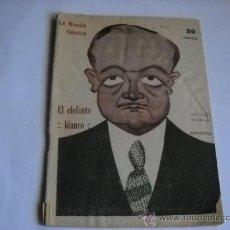 Libros de segunda mano: LA NOVELA COMICA Nº 174 - EL ELEFANTE BLANCO - MANUEL GONZALEZ Y RAMON DIAZ. CARICATURA DE MALDONADO. Lote 20805977