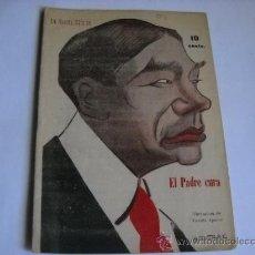 Libros de segunda mano: LA NOVELA COMICA Nº 173 - EL PADRE CURA - MANUEL MONCAYO. CARICATURA DE VICENTE APARICI. Lote 20806015