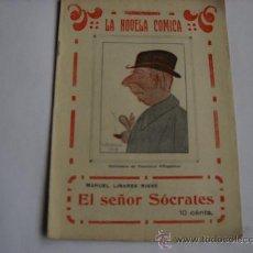 Libros de segunda mano: LA NOVELA COMICA Nº 77 - EL SEÑOR SOCRATES - MANUEL LINARES RIVAS - CARICATURA DE FCO. VILLAGOMEZ.. Lote 20812106