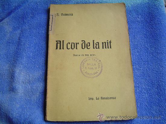 AL COR DE LA NIT .- ANGEL GUIMERA (Libros de Segunda Mano (posteriores a 1936) - Literatura - Teatro)