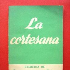 Libros de segunda mano: LA CORTESANA - COMEDIA DE CLAUDIO DE LA TORRE - COLECCIÓN TEATRO. Lote 21667087