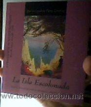 LA ISLA ESCALONADA;IGNACIO-FERNANDO PÉREZ;A.S.1999;¡NUEVO! (Libros de Segunda Mano (posteriores a 1936) - Literatura - Teatro)