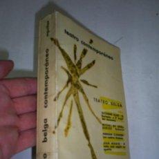 Libros de segunda mano: TEATRO BELGA CONTEMPORÁNEO AGUILAR DE EDICIONES 1965 RM47025. Lote 22444948
