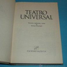 Libros de segunda mano: TEATRO UNIVERSAL. SELECCIÓN, TRADUCCIÓN Y NOTAS DE ENRIQUE ORTENBACH. Lote 23323134