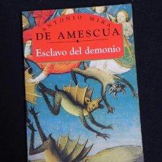 Libros de segunda mano: LIBRO -- ESCLAVO DEL DEMONIO -- TEATRO - OBRA DE ANTONIO MIRA DE AMESCUA - CLÁSICOS ESPAÑOLES. Lote 27251451