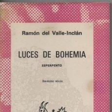 Libros de segunda mano: LUCES DE BOHEMIA. RAMÓN MARÍA DEL VALLE INCLÁN . AUSTRAL 6º EDICION .. Lote 26474662