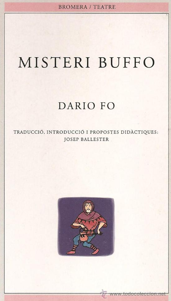 MISTERI BUFFO - DARIO FO (Libros de Segunda Mano (posteriores a 1936) - Literatura - Teatro)