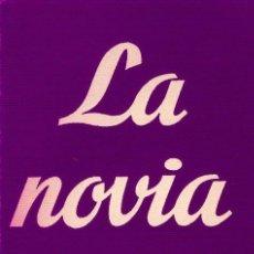 Libros de segunda mano: LA NOVIA H. RUIZ DE LA FUENTE EDICIONES ALFIL VOLECCIÓN TEATRO 1952. Lote 25218991