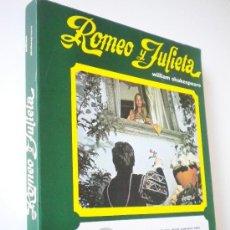 Libros de segunda mano: ROMEO Y JULIETA, WILLIAM SHAKESPEARE, FOTOTEATRO. Lote 26089441