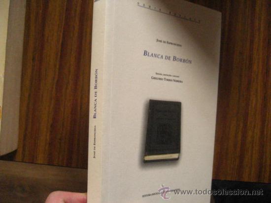 BLANCA DE BORBON,JOSE DE ESPRONCEDA (Libros de Segunda Mano (posteriores a 1936) - Literatura - Teatro)