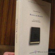 Libros de segunda mano: BLANCA DE BORBON,JOSE DE ESPRONCEDA. Lote 26508378