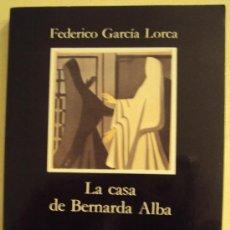 Libros de segunda mano: LA CASA DE BERNARDA ALBA - FEDERICO GARCÍA LORCA - CÁTEDRA. Lote 102399855