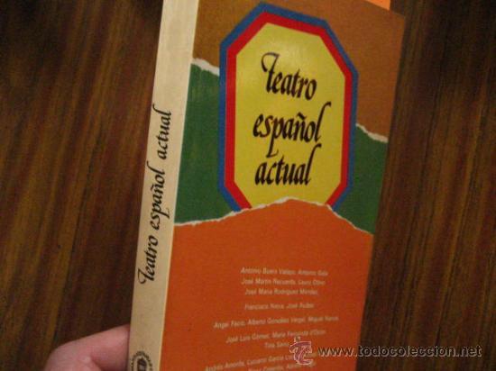 TEATRO ESPAÑOL ACTUAL FUNDACION JUAN MARCH (Libros de Segunda Mano (posteriores a 1936) - Literatura - Teatro)