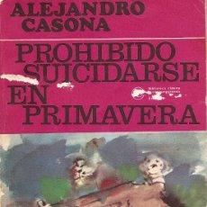 Libros de segunda mano: PROHIBIDO SUICIDARSE EN PRIMAVERA DE ALEJANDRO CASONA.. Lote 27725523