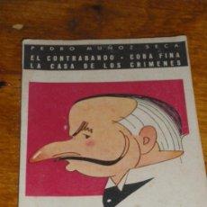 Libros de segunda mano: BIBLIOTECA TEATRAL, PEDRO MUÑOZ SECA. EL CONTRABANDO, COBA FINA, LA CASA DE LOS CRIMENES.. Lote 37157086