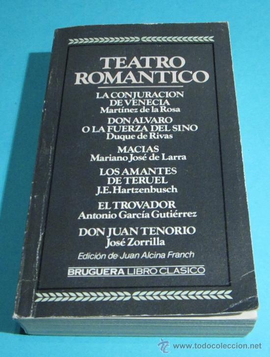 TEATRO ROMÁNTICO. EDICIÓN DE JUAN ALCINA FRANCH (Libros de Segunda Mano (posteriores a 1936) - Literatura - Teatro)