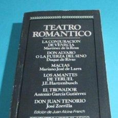 Libros de segunda mano: TEATRO ROMÁNTICO. EDICIÓN DE JUAN ALCINA FRANCH. Lote 28472385