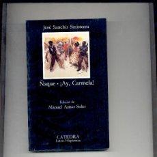 Libros de segunda mano: ÑAQUE CARMELA SINISTERRA. Lote 28519612