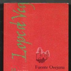 Libros de segunda mano: FUENTE OVEJUNA - LOPE DE VEGA. Lote 28823941