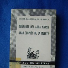 Libros de segunda mano: GUARDATE DEL AGUA MANSA ( 1970 ) - AUSTRAL Nº 1422 -. Lote 29278755